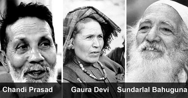 Chandi Prasad Bhatt, Gaura Devi, Sundarlal Bahuguna